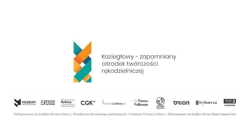 Logo projektu oraz patronów Koziegłowy - zapomniany ośrodek twórczości rękodzielniczej