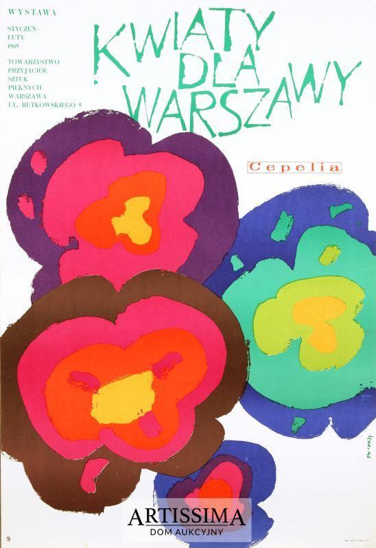 Plakat przedstawiajact kolorowe kwiaty. Autor - Waldemar Świerzy
