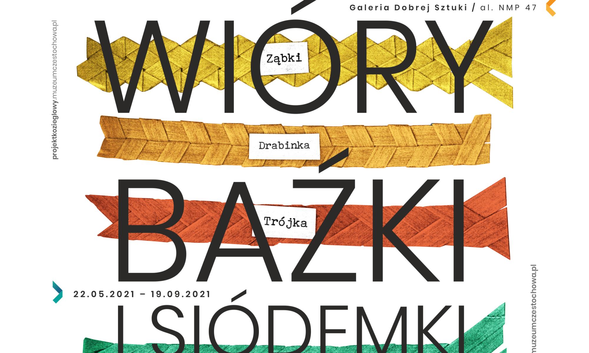 plakat do wystawy Wióry, baźki i siódemki